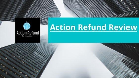 Revue d'Action Refund : Expérience personnelle